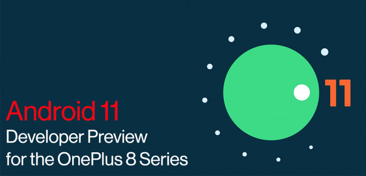 OnePlus 8 и OnePlus 8 Pro получили Android 11 Beta [скачать]